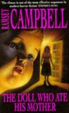 The Doll Who Ate His Mother by Ramsey Campbell