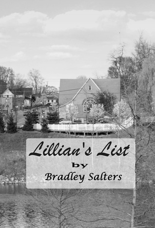 Lillian's List by Bradley Salters