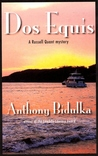 Dos Equis (A Russell Quant Mystery, #8)