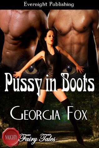 Pussy in Boots (Naughty Fairy Tales)