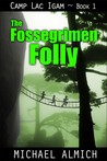 The Fossegrimen Folly (Camp Lac Igam, Book 1)