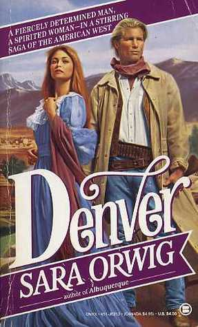 Denver by Sara Orwig