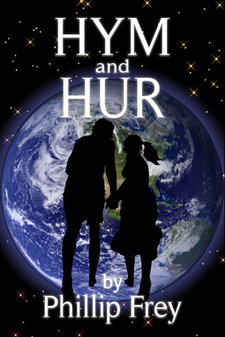 Hym and Hur by Phillip Frey