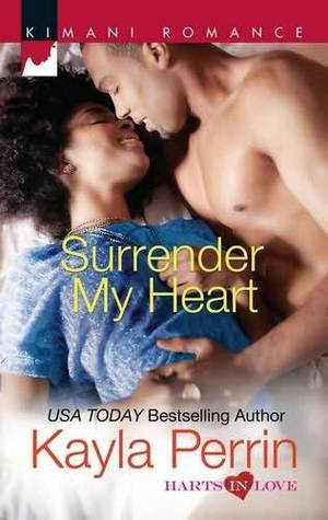 Surrender My Heart by Kayla Perrin