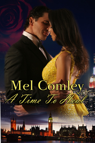 A Time to Heal by M.A. Comley