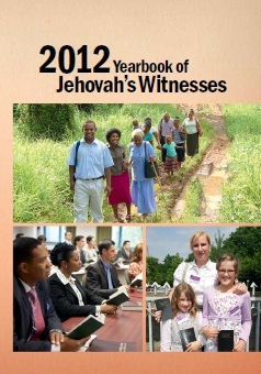 2012 Yearbook of Jehovah's Witnesses by Watch Tower Bible and Tract...
