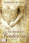 Ein skandalöses Rendezvous (The Rarest Blooms, #1)