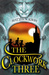 The Clockwork Three. (Paperback)