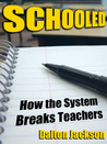 Schooled: How the System Breaks Teachers