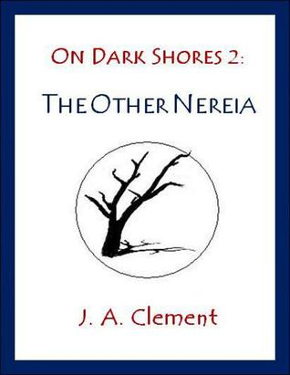 On Dark Shores 2 by J.A. Clement