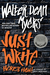 Just Write by Walter Dean Myers