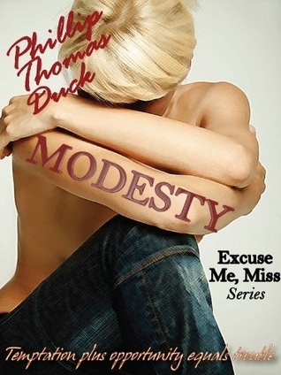 Modesty by Phillip Thomas Duck
