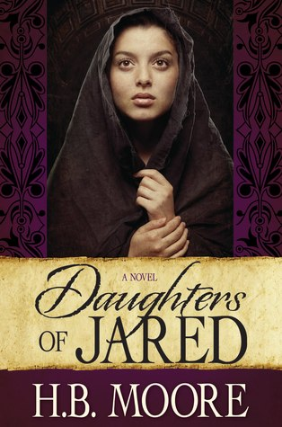Daughters of Jared by Heather B. Moore