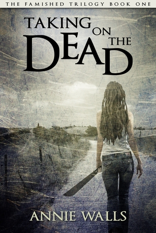 13546207 Smash reviews Taking on the Dead by Annie Walls