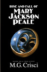 The Rise and Fall of Mary Jackson Peale