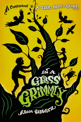 Book Cover: In a Glass Grimmly by Adam Gidwitz