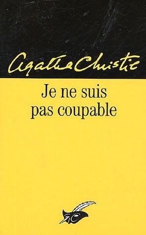 Je Ne Suis Pas Coupable by Agatha Christie