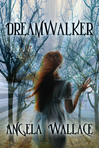 Dreamwalker by Angela Wallace