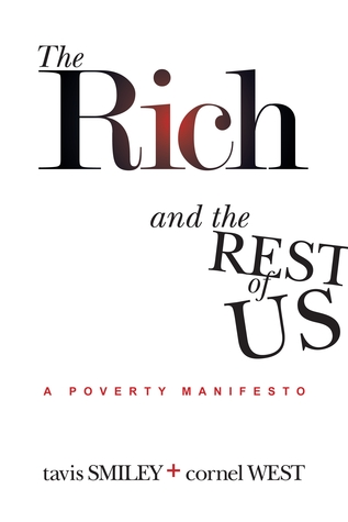 The Rich and the Rest of Us by Tavis Smiley