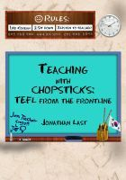Teaching with Chopsticks by Jonathan Last