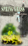 Spring Grass: Resilience