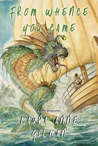 From Whence You Came by Laura Anne Gilman