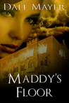 Maddy's Floor (Psychic Visions, Book #3)