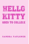 Hello Kitty Goes to College