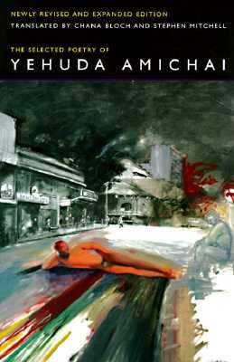 The Selected Poetry by Yehuda Amichai