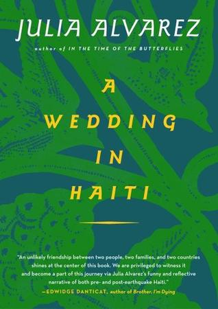 A Wedding in Haiti by Julia Álvarez