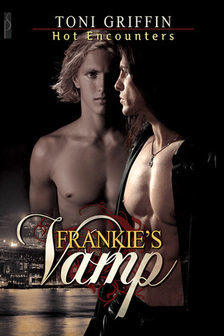 Frankie's Vamp by Toni Griffin