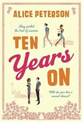 Ten Years On by Alice Peterson