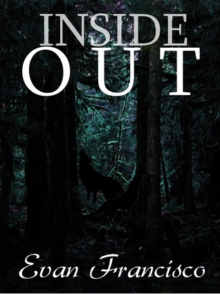 Inside Out by Evan Francisco