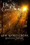 New World Order by Elle Casey
