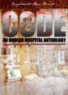 Code Z: An Undead Hospital Anthology