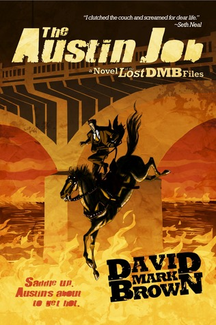 The Austin Job (Lost DMB Files #18)