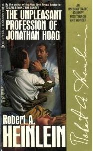 The Unpleasant Profession of Jonathan Hoag by Robert A. Heinlein