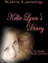 Kellie Lynn's Diary (Book Two in the Matilda Series)