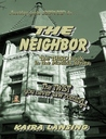 The Neighbor (Book three in the Matilda Series)