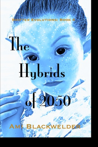 The Hybrids of 2050 (Shifter Evolutions #4)