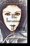 The Invasion of 2020 by Ami Blackwelder