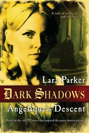 Dark Shadows: Angelique's Descent