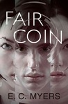 Fair Coin (Coin, #1)