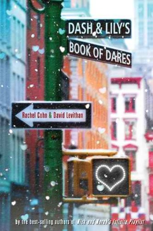 Dash &#038; Lily's Book of Dares by Rachel Cohn &#038; David Levithan