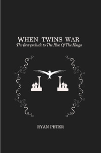 When Twins War: The First Prelude to the Rise of the Kings