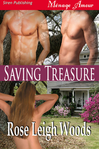 Saving Treasure by Rose Leigh Woods