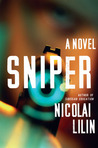 Sniper: A Novel