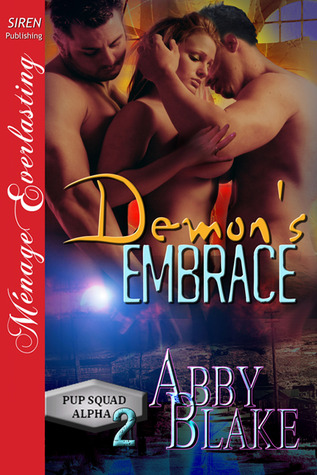 Demon's Embrace (PUP Squad Alpha, #2)