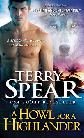 A Howl for a Highlander (Heart of the Wolf, #10)