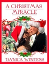 A Christmas Miracle by Danica Winters